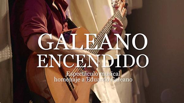 GALEANO ENCENDIDO